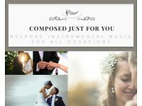 Beautiful classical music composed just for you for your walk down the aisle or your first dance