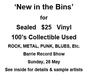 Sealed $25 + Collectible Used Vinyl to Barrie Record Show