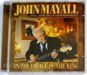 JOHN-MAYALL-amp-THE-BLUESBREAKERS-IN-THE-PALACE-OF-THE-KING-CD-Sigillato