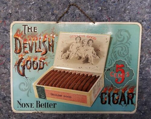 VINTAGE DEVLISH GOOD CIGAR EMBOSSED TIN LITHO WOLF & CO. SELLING AGENTS C-1910