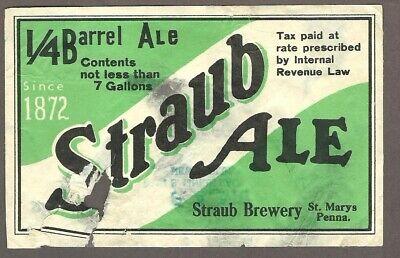 Keg 1/4 Barrel Straub Ale Beer Label, IRTP, Straub Brewery, St. Marys, PA