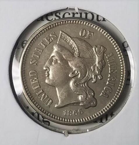 1866 3 Cent Nickel  **High Grade** AU