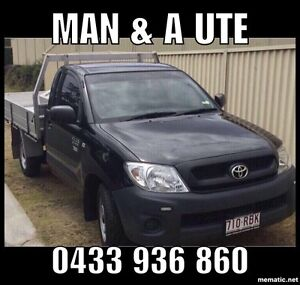 MAN & A UTE HIRE (from $20)  Call or TXT: 0 Bundall Gold Coast City Preview