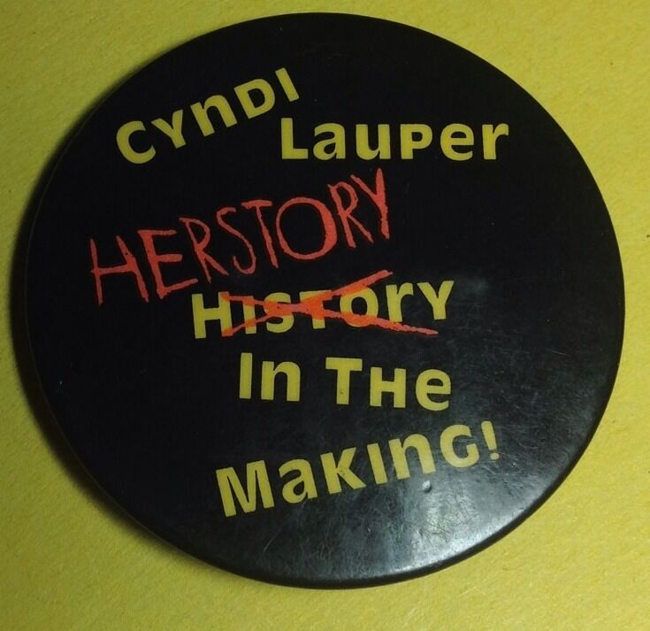 Vintage 1985 CYNDI LAUPER Her Story In The Making Pinback Button PIN