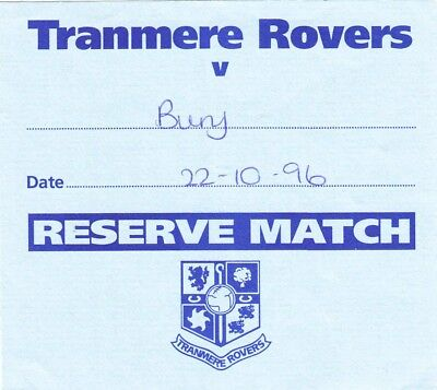 Ticket - Tranmere Rovers Reserves v Bury Wanderers Reserves 22.10.96