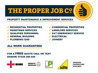 Handyman Services by The Proper Job Co ✓ Builder ✓ Electrician ✓ Plumber ✓ Gas Engineer ✓ Joiner
