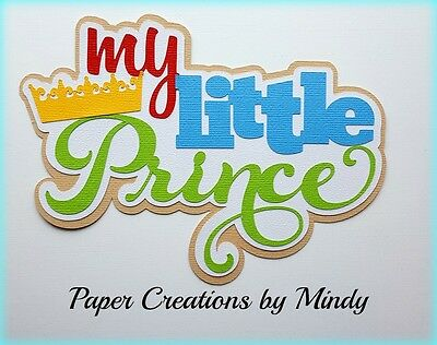 CRAFTECAFE MINDY PRINCE BOY FAIRYTALE premade paper piecing TITLE scrapbook  - Prince Fairytale