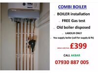 £399 COMBI BOILER INSTALLATION,BOILER SERVICE,GAS CERT,back boiler removed,full heating,gas safe eng