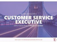 Customer Service Executive w/ Native Level of Dutch (London)