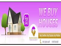 We buy houses any area any price.