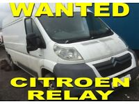 Citroen Relay WANTED { WE BUY YOUR RELAY ANY CONDITION !!! }