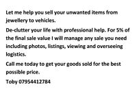 Get your items SOLD! Call me to consult on selling a difficult item or for a managed sale. ANY ITEM.