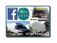 MAN WITH A VAN IN WOKING SURREY, RELIABLE TRANSPORT AND REMOVALS. ONLY CLEAN VANS.