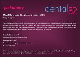 Full Time Dental Nurse and/ or Receptionist - 2 positons