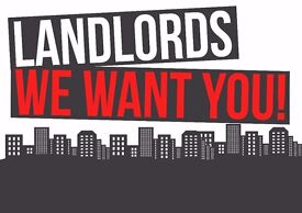LANDLORDS WANTED - PROPERTIES WANTED - GUARANTEED RENT