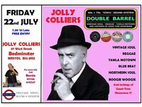 FRIDAY 22nd JULY - 60s 70s SOUL / REGGAE / MOTOWN / SKA with DOUBLE BARREL . BEDMINSTER