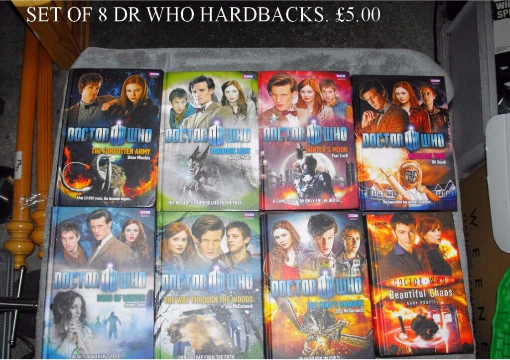 8 Dr Who Hardback Booksin Hall Green, West MidlandsGumtree - COLLECTION ONLY Great collection of 8 Dr Who hardbacks for the avid fan. Retail for these is £6.99 each, so a fabulous way to start a collection