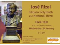 Free Talk: José Rizal: Filipino Polymath and National Hero. By by Dr. Luis Castellvi Laukamp