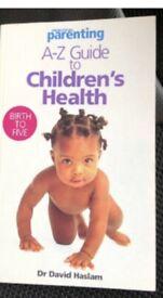 """Practical Parenting"" A-Z Guide to Children's Health-David Haslam,Practical Par"