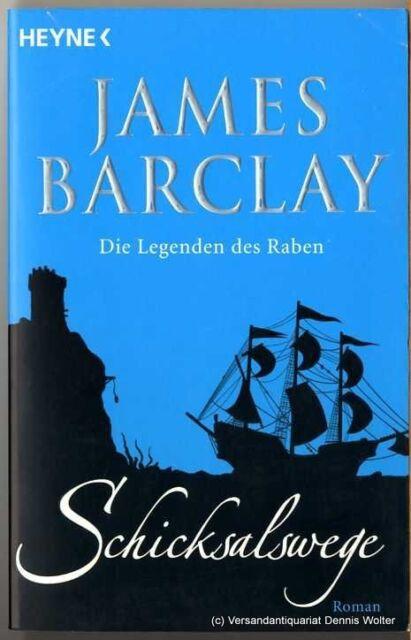 Die Legenden des Raben. Bd.1 Schicksalswege v. James Barclay 3453532384