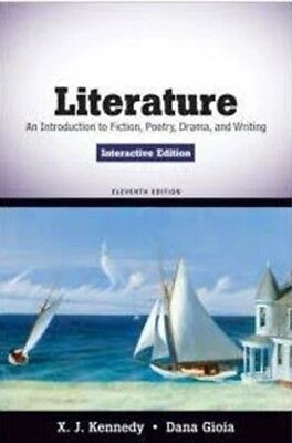 Literature, An Intro to Fiction, Poetry, Drama & Writing ISBN: 978-0-205-68611-7