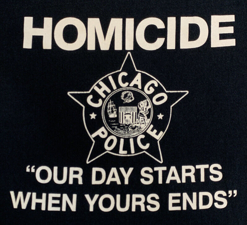Chicago Police Department CPD Cook County Illinois T-Shirt XL Homicide NYPD