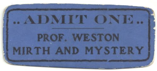 SCARCE Vintage Professor Weston Mirth & Mystery Magic Act Ticket