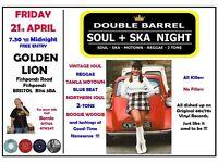 FRIDAY 21st APRIL - 60s 70s SOUL / REGGAE / MOTOWN / SKA with DOUBLE BARREL – FISHPONDS