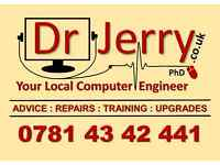 Dr Jerry Computer Engineer & Trainer PhD - Open All Bank Holiday - 8am - 10pm