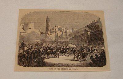1879 magazine engraving ~ SCENE IN THE STREETS OF ORAN, Algeria