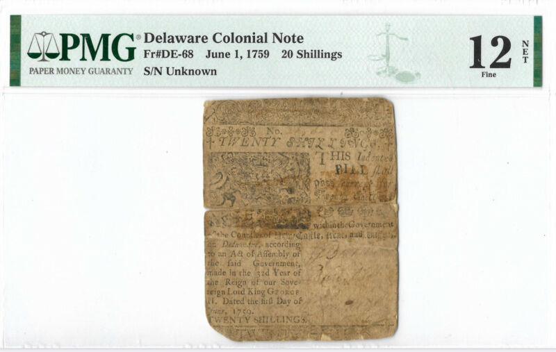 Delaware Colonial Note Fr#DE-68 June 1, 1759 20s PMG 12 *Printed by Ben Franklin