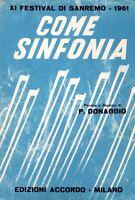 Come Sinfonia Pino Donaggio 1961 Edizioni Accordo Spartiti Musicali (m231) -  - ebay.it