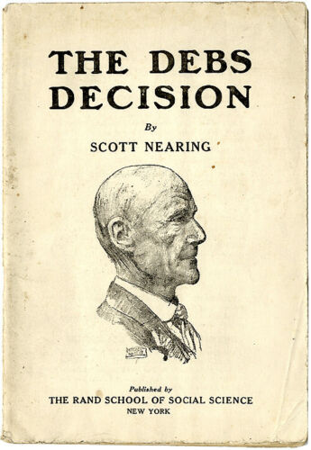 Rare 1919 Socialist Eugene Debs Sedition Act Conviction Pamphlet