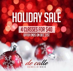 Dance Class HOLIDAY SPECIAL!! 4 classes for 40$!