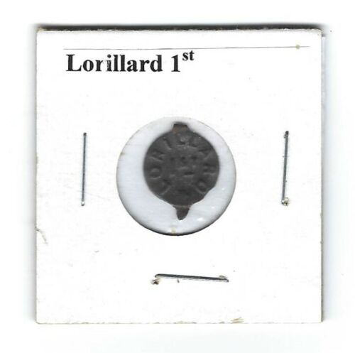 Lorillard 1st Chewing Tobacco Tag Small Embossed L379a