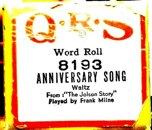 QRS Word Roll ANNIVERSARY SONG The Jolson Story Milne 8193 Player Piano Roll