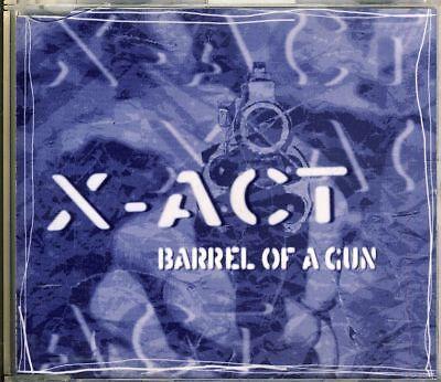 X ACT - barrel of a gun  4 trk MAXI CD ()