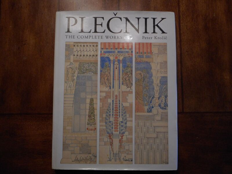 Plecnik The Complete Works By Peter Krecic
