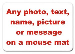 Personalised custom printed mouse mat any photo text message picture logo