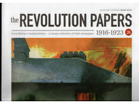 100 ISSUES OF THE IRISH REVOLUTION PAPERS NUMBERED 1---100ED 1
