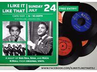 I Like It Like That @ Café 1001 on 24th July. Free event. Ska, Soul and Rock N Roll