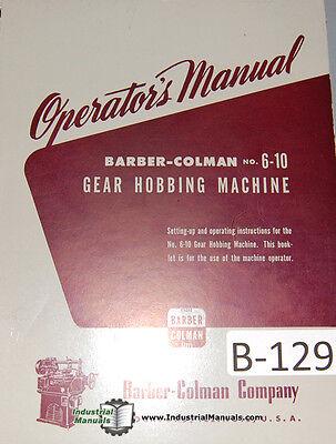 Barber Colman 6-10 Gear Hobbing 3 62page Operators Manual