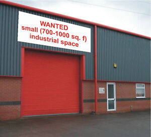 WANTED: looking for small (700-1300 sq.f) industrial space
