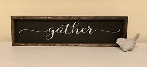 """gather"" or ""this is us"" signs"