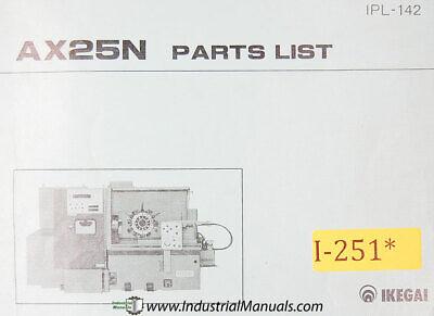 Ikegai Ax25n Cnc Lathe Parts And Assemblies Ipl-142 Manual 1979