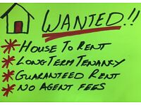 WANTED 3+ BEDROOM HOUSE