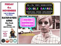 FRIDAY 4th NOVEMBER - 60s 70s SOUL / REGGAE / MOTOWN / SKA with DOUBLE BARREL - FILTON