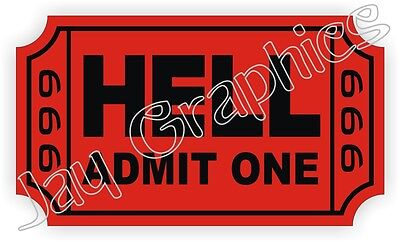 Ticket To Hell Hard Hat Sticker Funny Helmet Decal Label Tool Box Motorcycle