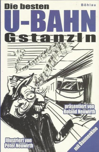 DIE BESTEN U-BAHN-GSTANZLN von Roland Neuwirth Humor
