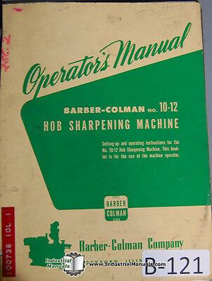 Barber Colman 10-12 Hob Sharpener For No. 4 Operators Manual Year 1945